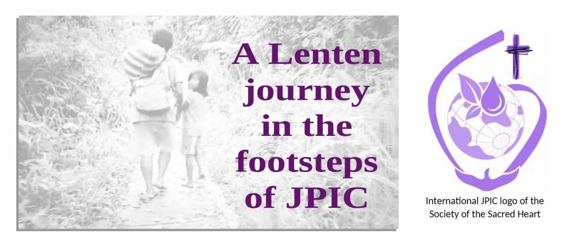 A Lenten Journey in the footsteps of JPIC