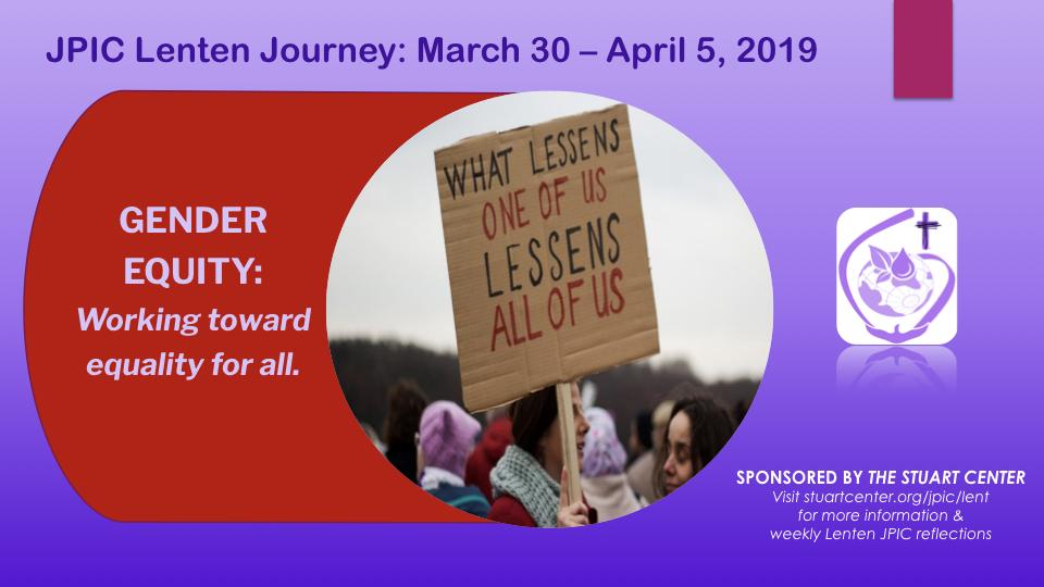JPIC Lenten Journey: Gender Equity - Working Towards Equality for All