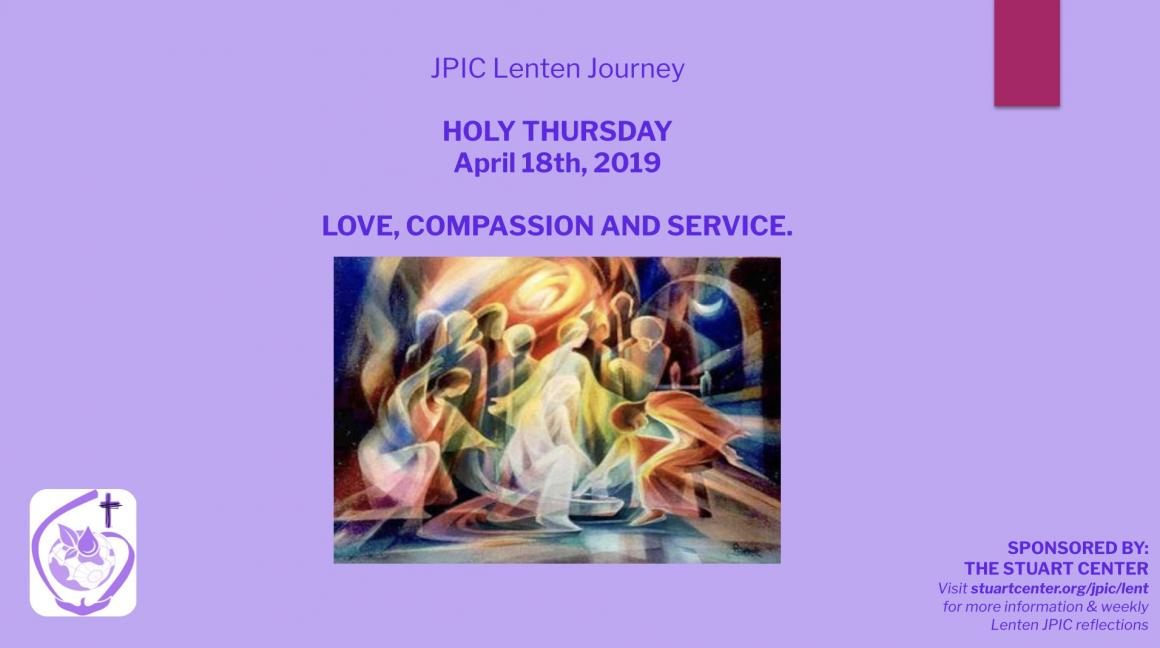 JPIC Lenten Journey: Holy Thursday (Love, Compassion, and Service)