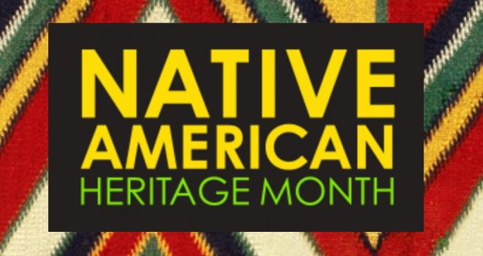 Native American Heritage Month.
