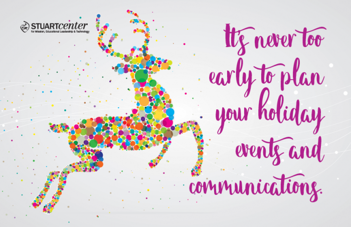 Holiday Events and Communications